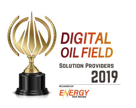 Top 10 Digital Oil Field Solution Companies - 2019