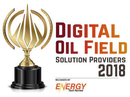 Top 10 Digital Oil Field Solution Companies - 2018